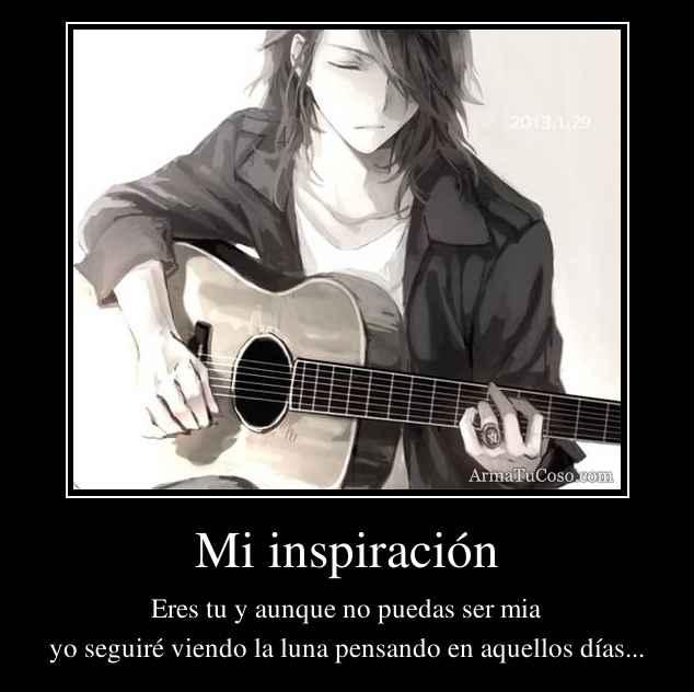 Mi inspiración