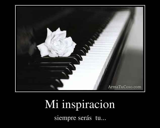 Mi inspiracion