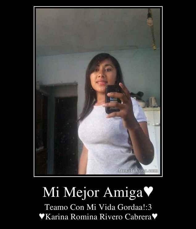 Mi Mejor Amiga♥