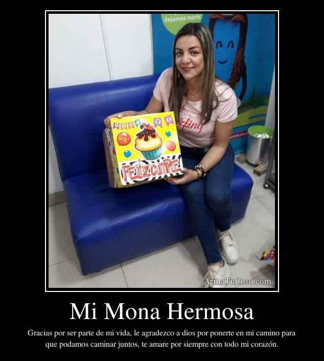 Mi Mona Hermosa