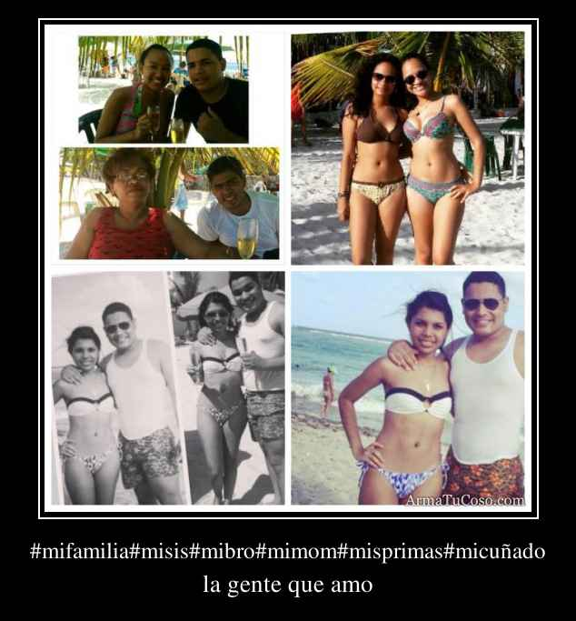 #mifamilia#misis#mibro#mimom#misprimas#micuñado