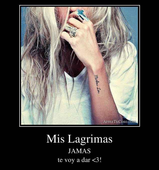 Mis Lagrimas