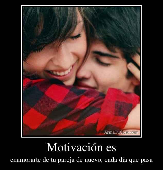 Motivación es