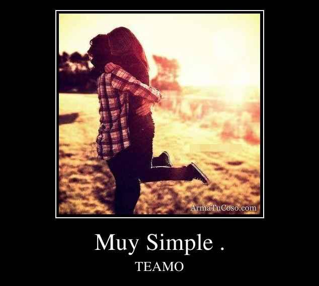 Muy Simple .