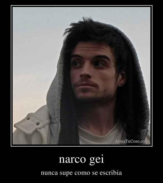 narco gei