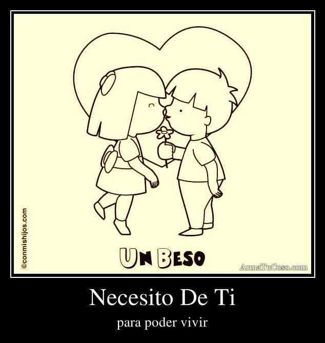 Necesito De Ti