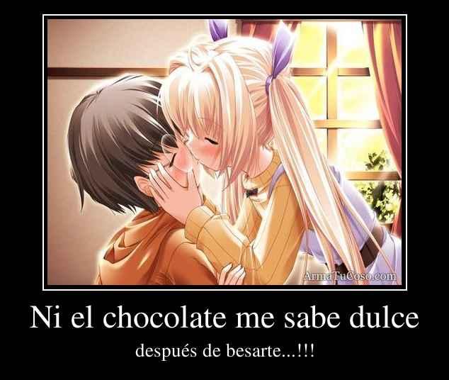 Ni el chocolate me sabe dulce
