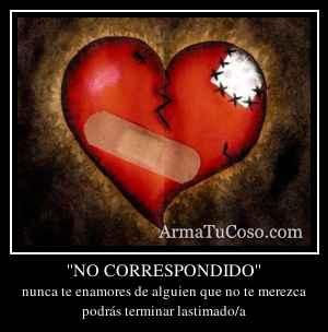 ''NO CORRESPONDIDO''
