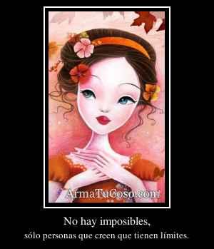 No hay imposibles,