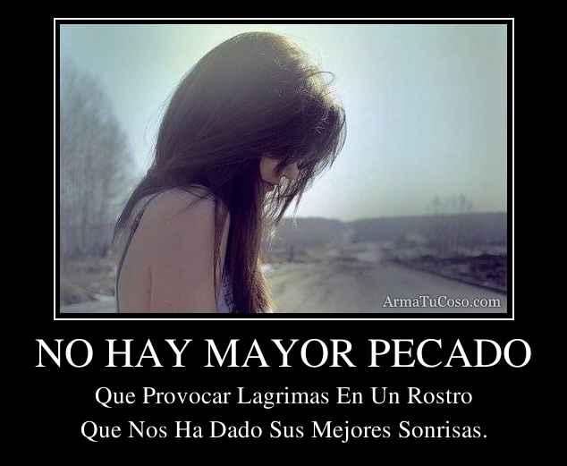 NO HAY MAYOR PECADO