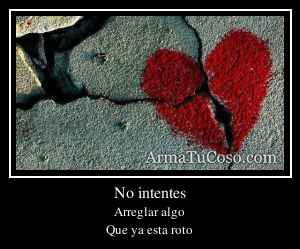 No intentes