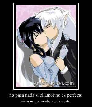 no pasa nada si el amor no es perfecto