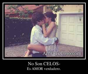 No Son CELOS-