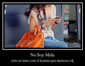 No Soy Mala