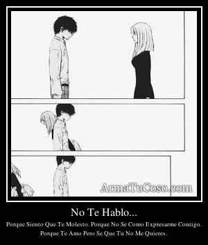 No Te Hablo...