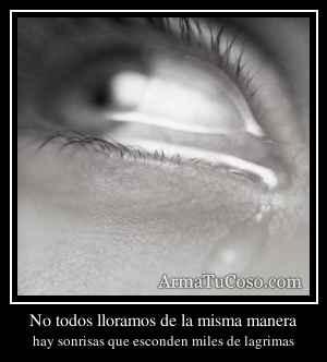No todos lloramos de la misma manera