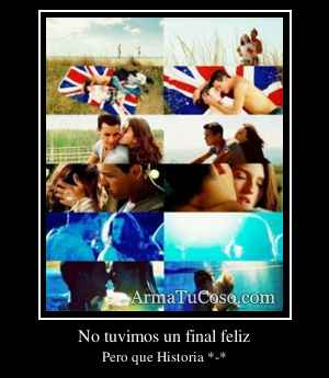 No tuvimos un final feliz