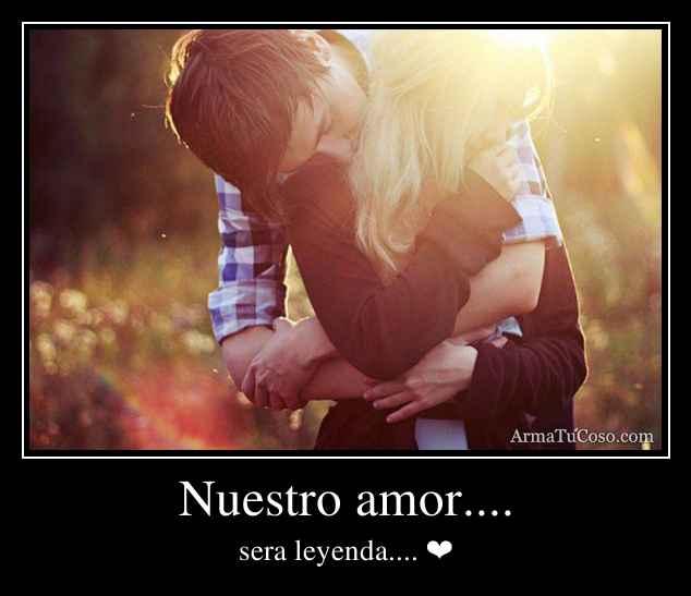 Nuestro amor....