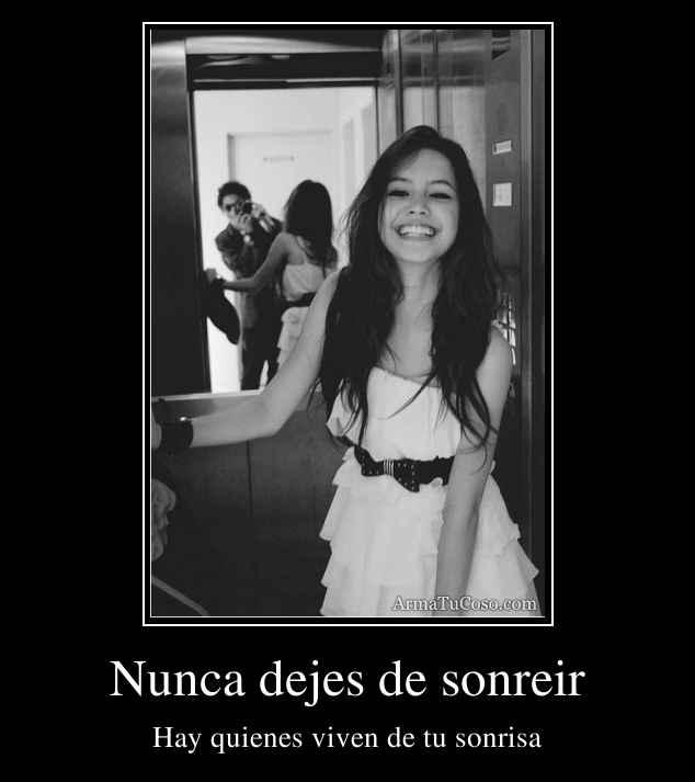 Nunca dejes de sonreir
