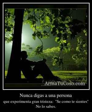 Nunca digas a una persona