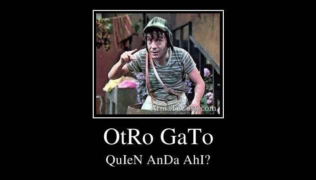 OtRo GaTo