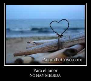 Para el amor