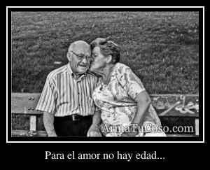 Para el amor no hay edad...