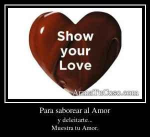 Para saborear al Amor