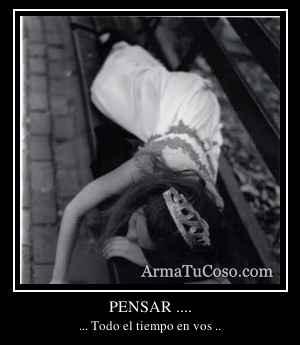 PENSAR ....