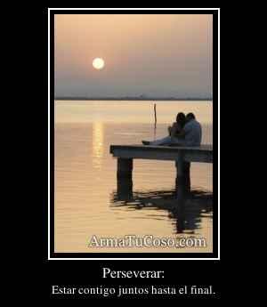 Perseverar: