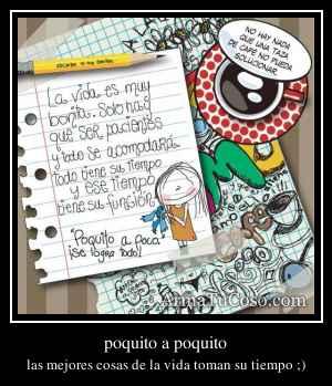 poquito a poquito