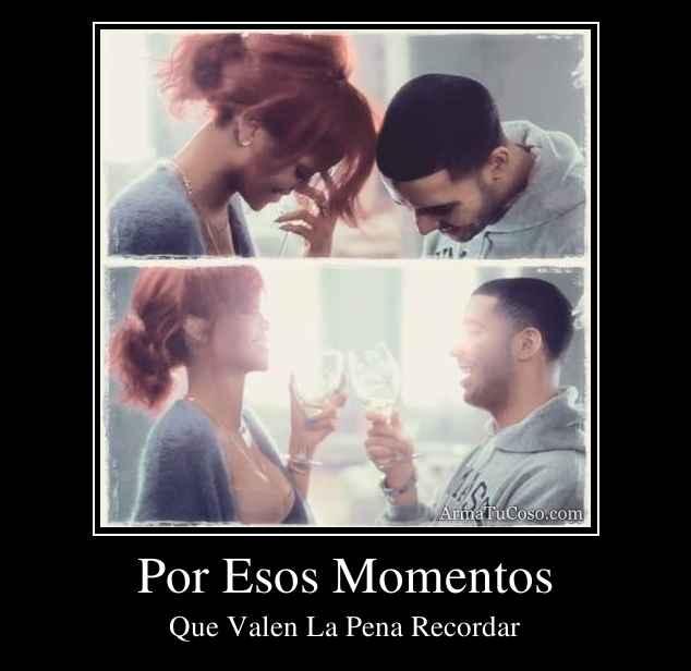 Por Esos Momentos