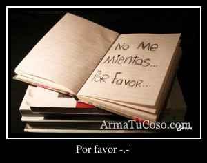 Por favor -.-'