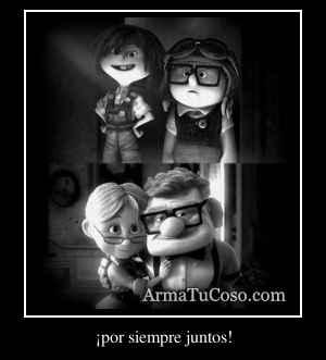 ¡por siempre juntos!