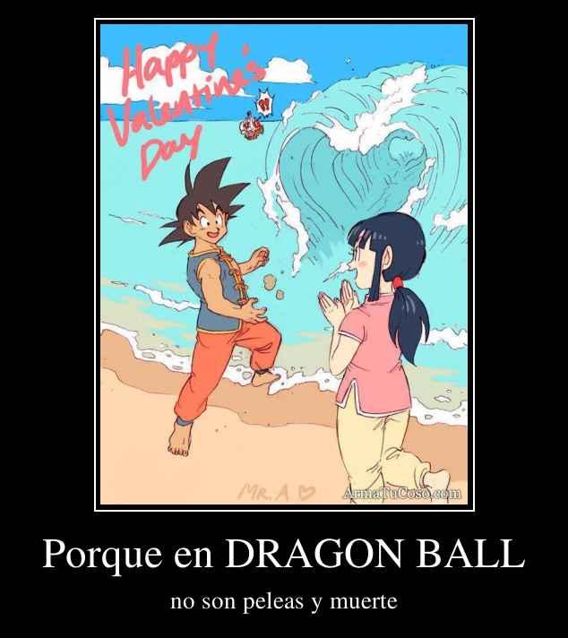Porque en DRAGON BALL