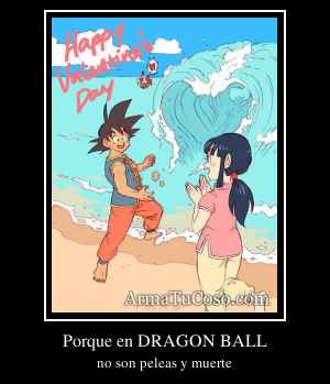Porque en DRAGON BALL