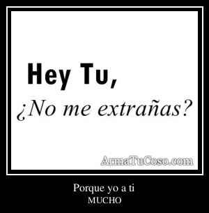 Porque yo a ti