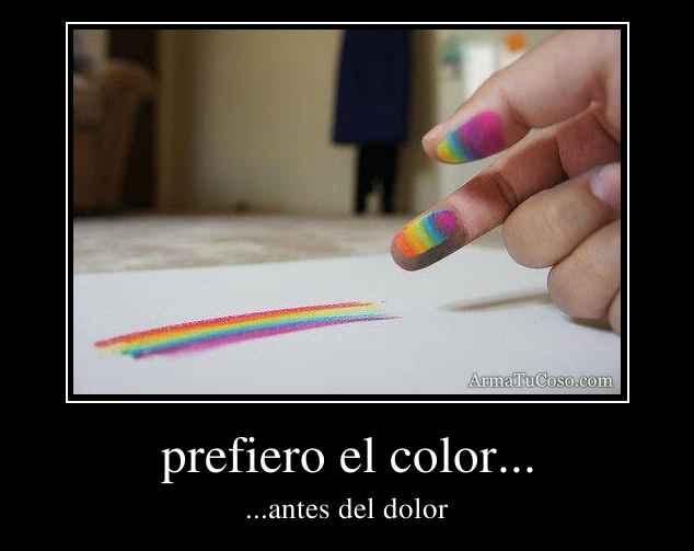 prefiero el color...