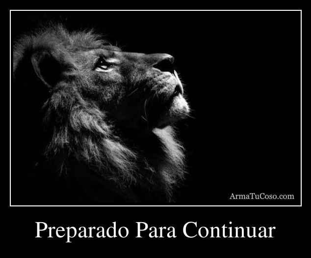 Preparado Para Continuar