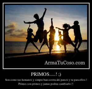PRIMOS.....! ;)