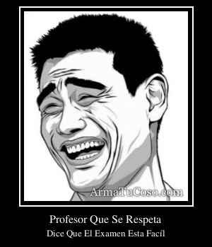 Profesor Que Se Respeta