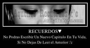 RECUERDOS♥
