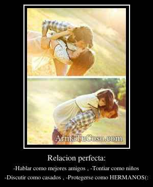 Relacion perfecta: