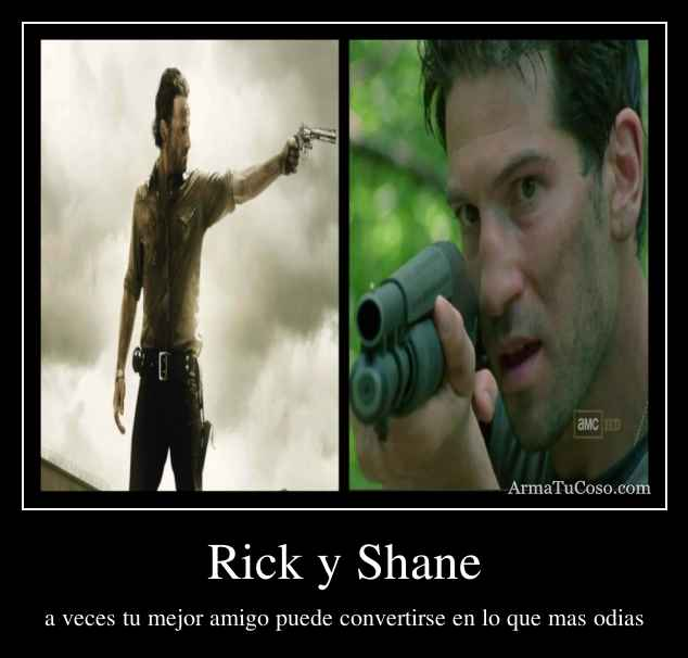 Rick y Shane