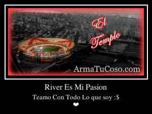 River Es Mi Pasion