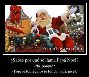 ¿Sabes por qué se llama Papá Noel?