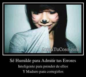 Sé Humilde para Admitir tus Errores