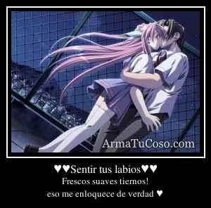 ♥♥Sentir tus labios♥♥