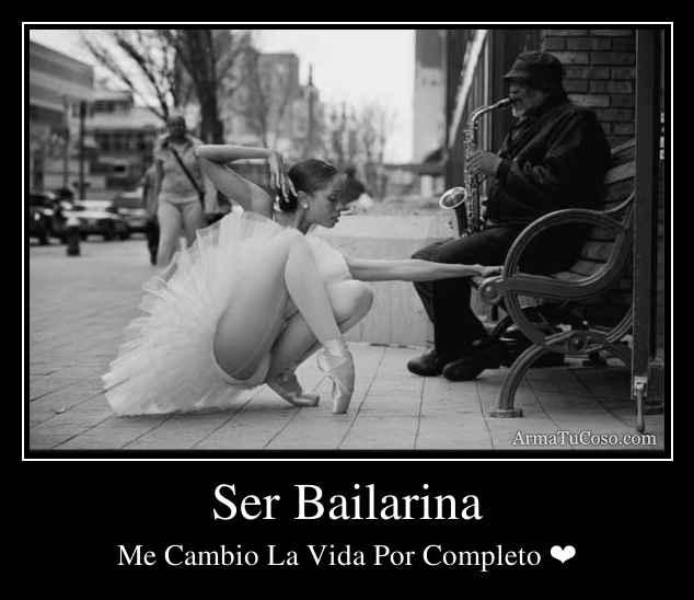 Ser Bailarina
