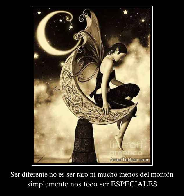 Ser diferente no es ser raro ni mucho menos del montón